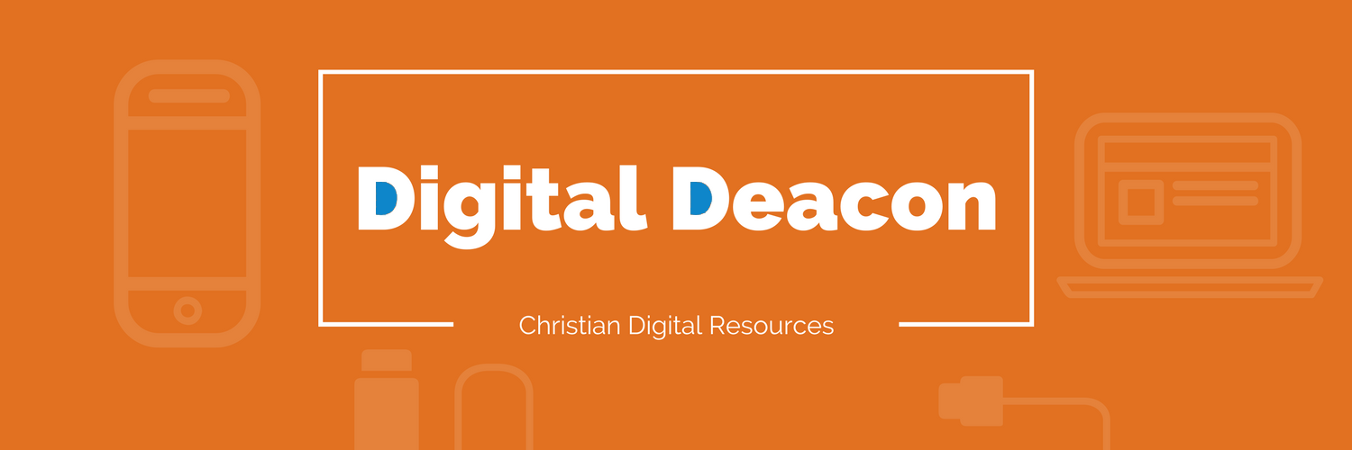 Digital Deacon — Share & Discover Christian Digital Resources